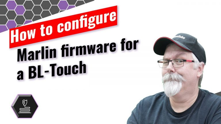 How to set up Marlin with a BL-Touch•May 20, 2020